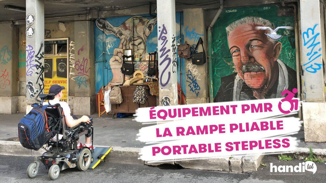Rampe d'accès PMR : voyagez malin avec la rampe pliable portable Stepless !