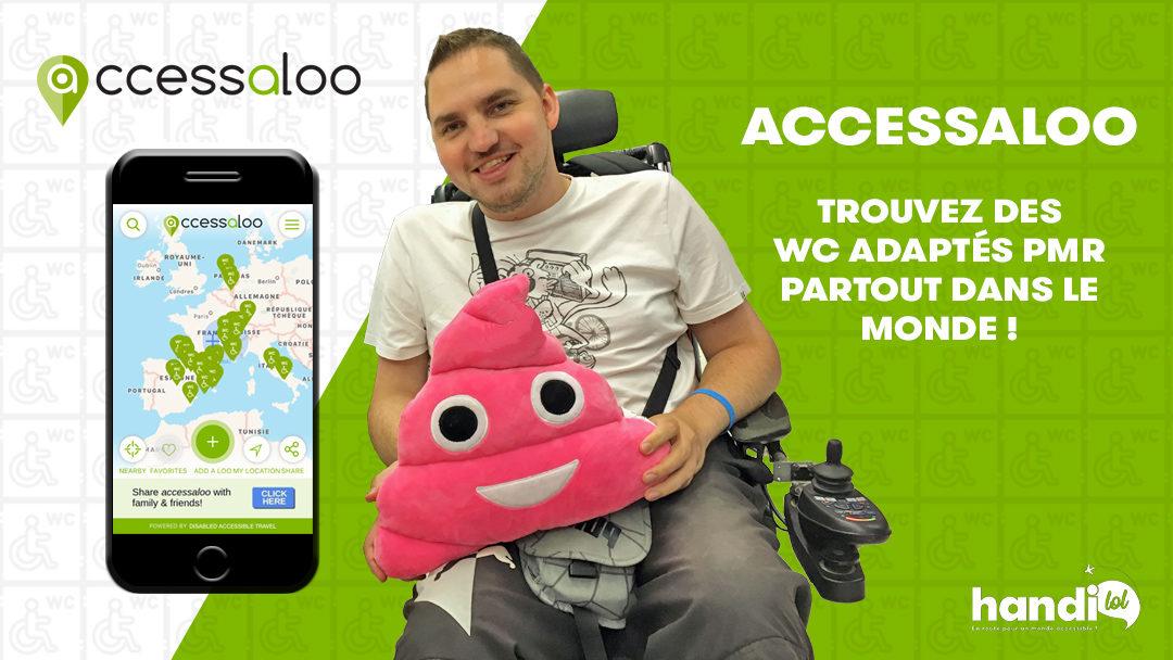 Appli Accessaloo : trouvez des WC accessibles PMR en voyage !