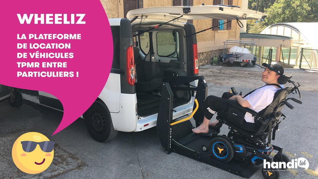 Wheeliz : louez une voiture aménagée PMR pour vos vacances !