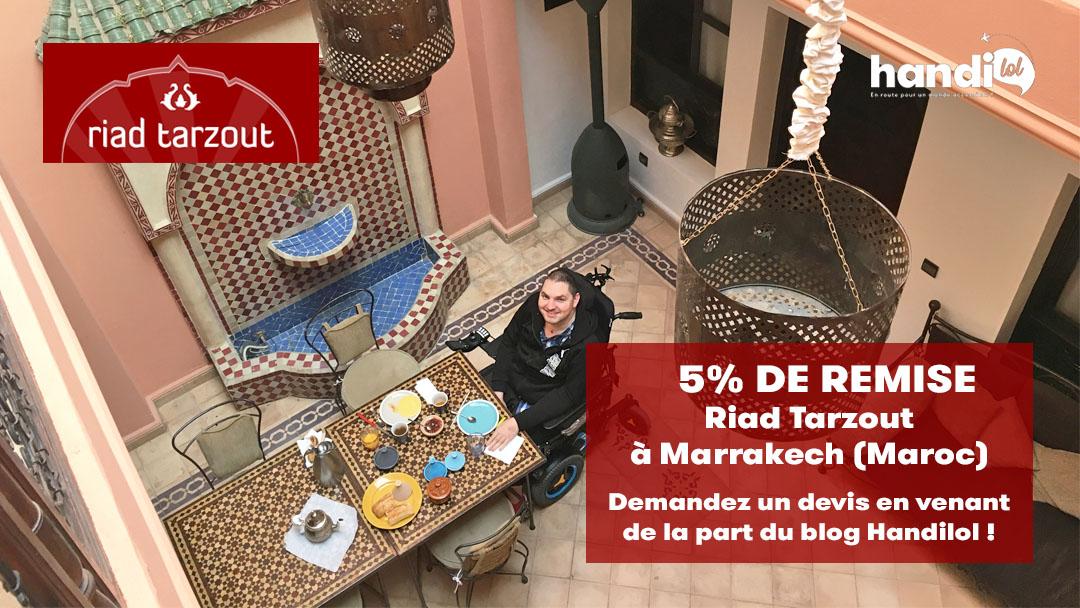 Riad Tarzout : un riad accessible PMR en plein coeur de Marrakech !