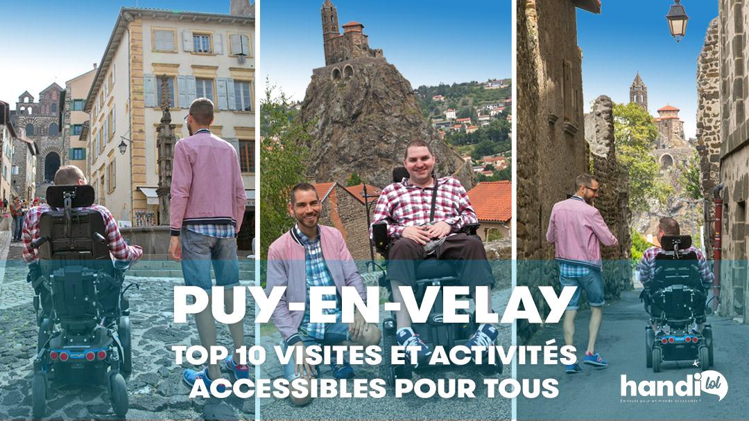 Puy-en-Velay : top 10 des visites et activités accessibles pour tous !