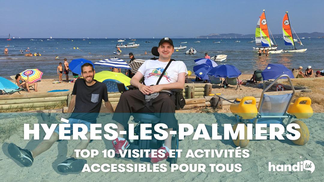 Idées de visites et activités adaptées PMR à Hyères et aux environs